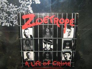 ZOETROPE a life of crime LP 1987 THRASH METAL