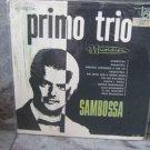 PRIMO TRIO  Sambossa LP 1967 BRAZIL JAZZ BOSSA NOVA