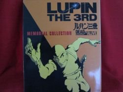 "Lupin the 3rd the movie ""DEAD or ALIVE"" memorial art book *"