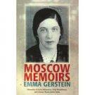 Moscow Memoirs: Memories of Anna Akhmatova, Osip Mandelstam, and Literary Russia under Stalin