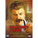 BALTAZAR'S FEASTS OR THE NIGHT WITH STALIN (DVD NTSC)