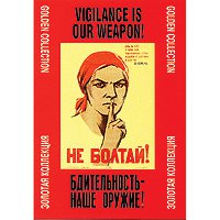 VIGILANCE IS OUR WEAPON!