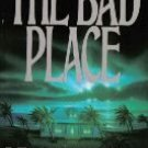 The Bad Place by Dean Koontz... FREE SHIPPING