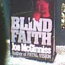 Blind Faith by Joe McGinniss Hardcover 1989... FREE SHIPPING
