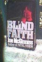 Blind Faith by Joe McGinniss Hardcover 1989... FREE SHIPPING