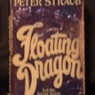 Floating Dragon by Peter Straub PB Edition 1984... FREE SHIPPING