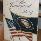 The Inaugural Story 1789 - 1969