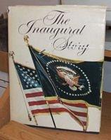 The Inaugural Story 1789 - 1969