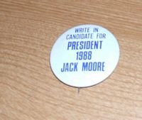 Jack Moore 4 President Button 1995... FREE SHIPPING!