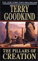 The Pillars Of Creation by Terry Goodkind... Hard Cover FIRST EDITION COPY