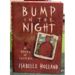 Bump In The Night by Isabelle Holland Hardcover Edition 1988