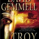 Troy: Lord of the Silver Bow - David Gemmell (Hardcover)