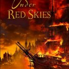 Red Seas Under Red Skies - Scott Lynch (Hardcover)