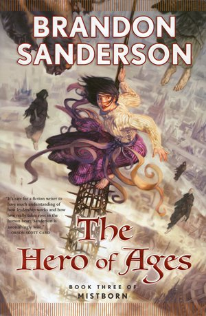 The Hero of Ages (Mistborn, Book 3) by Brandon Sanderson