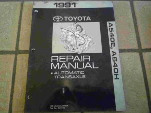 1991 Toyota Factory A540E A540H Automatic Transaxle Repair Manual