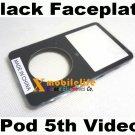New Black Faceplate Fascia Housing Case for iPod 5th Gen Video 30GB 60GB 80GB