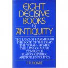 Eight Decisive Books of Antiquity [Hardcover]