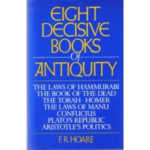 Eight Decisive Books of Antiquity [Hardcover]