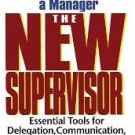The New Supervisor: How To Thrive In Your First Year As A Manager, Fifth Edition [Paperback]