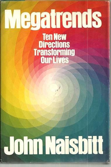 Megatrends by John Naisbitt (Hardcover)