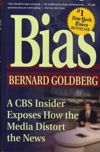 Bias by Bernard Goldberg (2002, Hardcover)