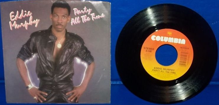 """PARTY ALL THE TIME - EDDIE MURPHY  7"""" 45rpm"""