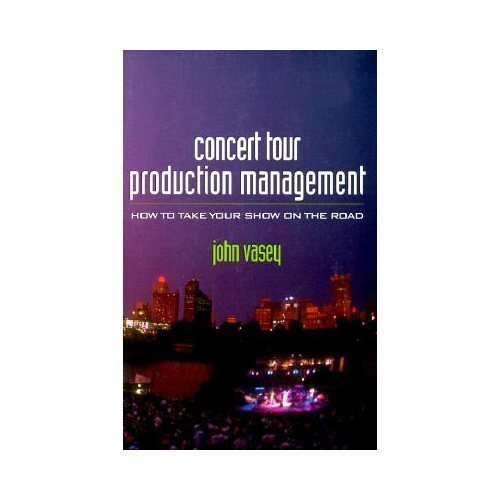 Concert Tour Production Management [Paperback]