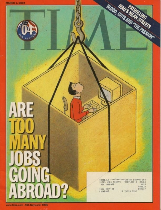TIME Magazine~ MARCH 1 2004 ~ ARE TOO MANY JOBS GOING ABROAD?