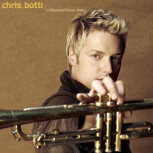 A Thousand Kisses Deep - CD by Chris Botti