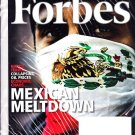 FORBES MAGAZINE 12/22/2008 Mexican Meltdown issue