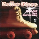 Roller Disco: Boogie From The Skating Rinks cd-Various Artists