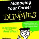 Managing Your Career for Dummies by Max Messmer