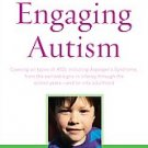 Engaging Autism by Serena Wieder, Stanley I. Greenspan