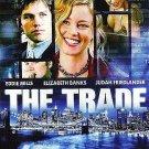 The Trade - DVD starring Elizabeth Banks, Eddie Mills