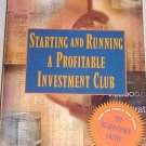Starting and Running a Profitable Investment Club