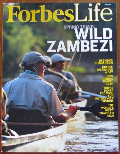 Forbes Life Magazine - Spring Travel Wild Zambezi 04/2008