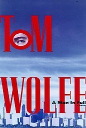A Man in Full by Tom Wolfe (Hardcover)
