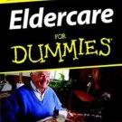 Eldercare for Dummies by Dr. Rachelle Zukerman (paperback)