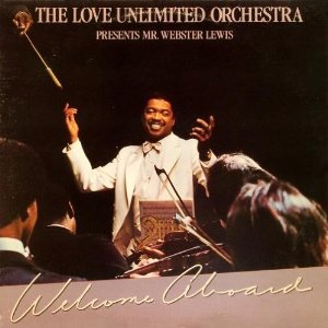 """The Love Unlimited Orchestra """"Welcome Aboard"""" LP"""