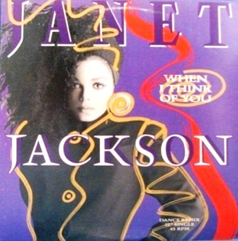 "JANET JACKSON, WHEN I THINK OF YOU - 12"" SINGLE LP"