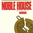 Noble House, James Clavell, 1st Edition, 1st Printing(Hardcover)