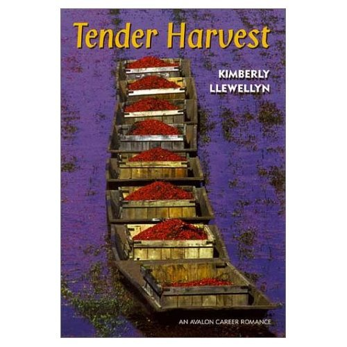 Tender Harvest(Avalon Career Romance)by Kimberly Llewellyn