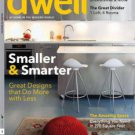 Dwell Magazine - Smaller & Smarter issue 11/2011