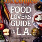 LOS ANGELES MAGAZINE-Food Lovers Guide to L.A.11/2011