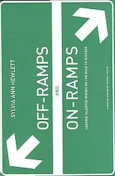Off-ramps and On-ramps by Sylvia Ann Hewlett (Hardcover)