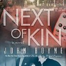 Next of Kin: A Novel John Boyne (new - hardcover)