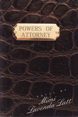 Powers of Attorney by Mimi Lavenda Latt (Hardcover-New)