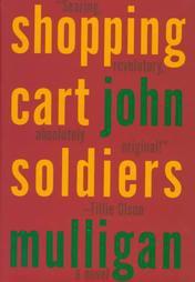 Shopping Cart Soldiers:A Novel-John Mulligan(Hardcover)New