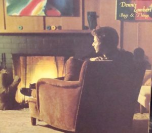 """DENNIS LAMBERT """"Bags & Things"""" LP 1972"""