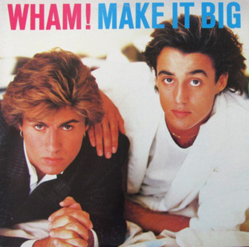 Wham! Make It Big - LP 1984